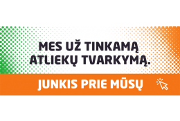 Mes už tinkamą atliekų tvarkymą. Junkis prie mūsų
